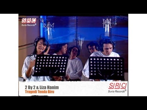 2 By 2 & Liza Hanim - Tragedi Tenda Biru ( Official Video - HD)