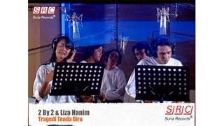 2 By 2 & Liza Hanim - Tragedi Tenda Biru ( Official Video - HD)