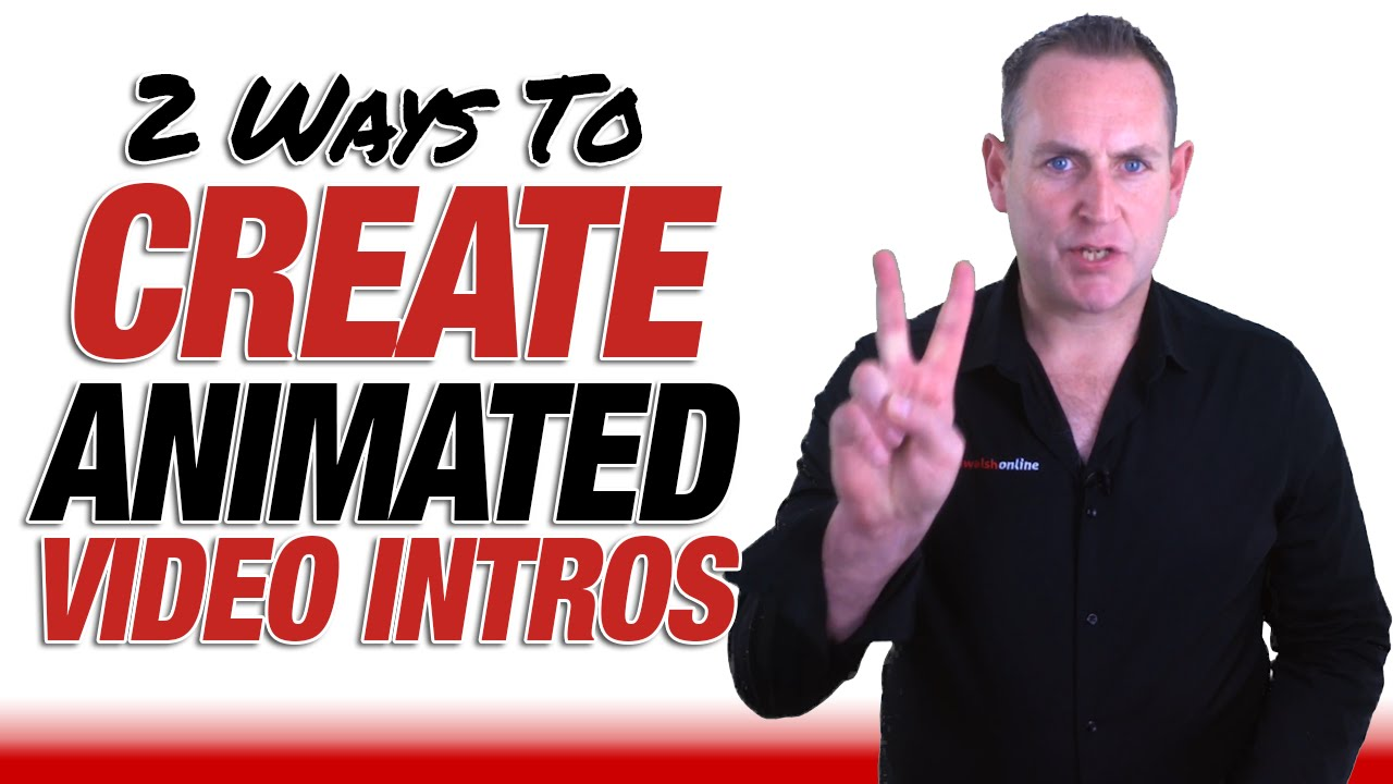 2 Ways How To Create Animated Intros For Your YouTube