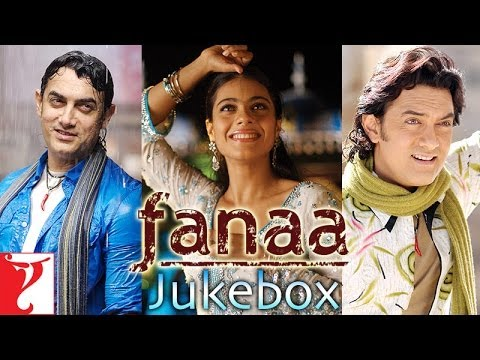 Fanaa Audio Jukebox  JatinLalit  Aamir Khan  Kajol