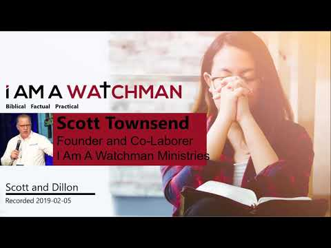 interview with Scott Townsend - Founder I Am A Watchman Ministries