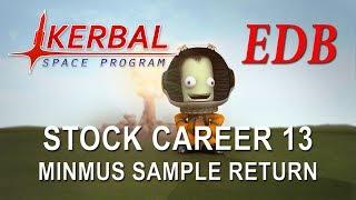 Kerbal Space Program 1.4 Stock Career 13 - Minmus Sample Return