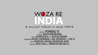 WOZA RE INDIA | A musical tribute to team India HD