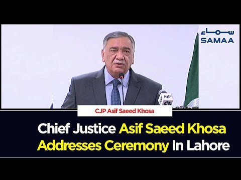 Chief Justice Asif Saeed Khosa Addresses Ceremony In Lahore | SAMAA TV | 14 Sep 2019