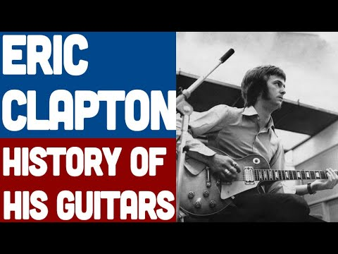 Eric Clapton - History of his Guitars - Early years, Yardbirds and The Blues Breakers (1 of 3)