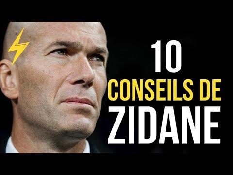 Zinedine Zidane - 10 Conseils pour réussir