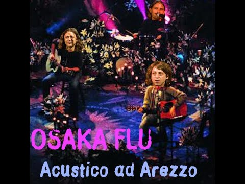 Osaka Flu - Acustico ad Arezzo - Beviti Un Fernet