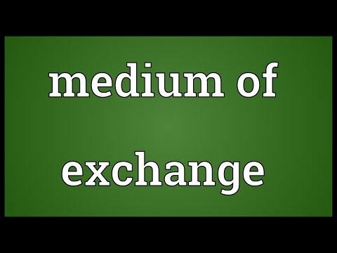 Medium of exchange Meaning