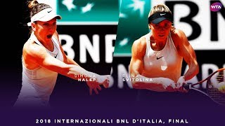 Simona Halep vs. Elina Svitolina | 2018 Internazionali BNL d'Italia Final | WTA Highlights