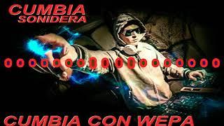 Cumbia Con Wepa 2019 Lo Mas Nuevos Estrenos