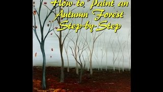 Autumn Forest Acrylic Step by Step Painting on Canvas for Beginners