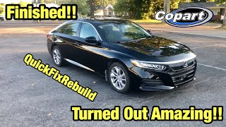 Rebuilding My Totaled Wrecked 2018 Accord From Copart Salvage Auction Finished