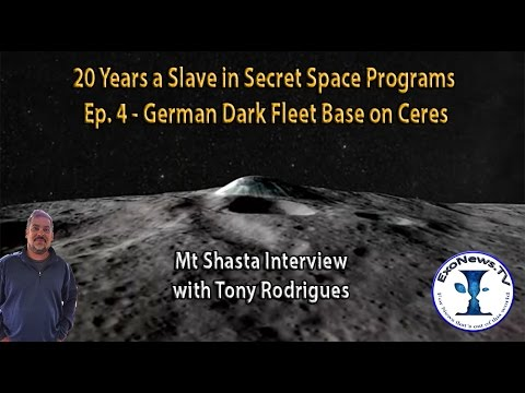 German Dark Fleet Base on Ceres - 20 Years a Slave in Secret Space Programs - Pt 4 (S04E08)