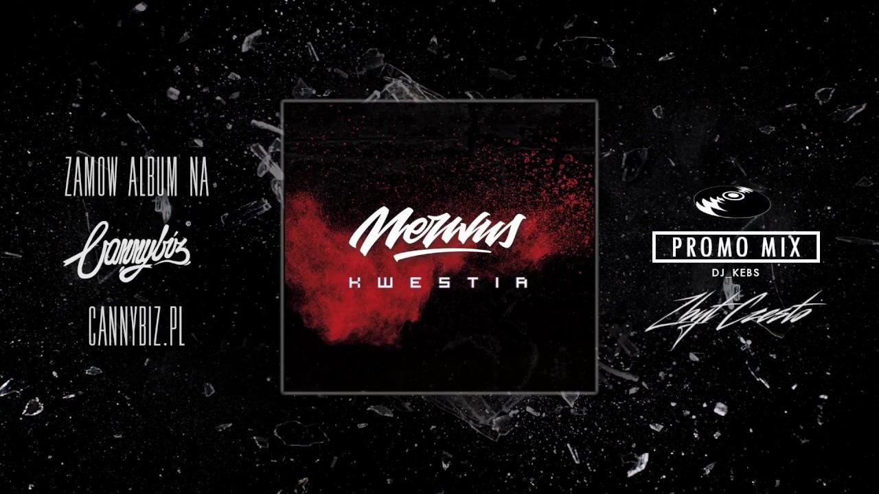 NERWUS KWESTIA - PROMOMIX by DJ KEBS 2017