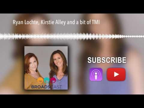 Ryan Lochte, Kirstie Alley and a bit of TMI