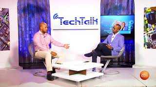 Season 11 EP 4:  GPS Technology in Ethiopia - TechTalk with Solomon | Talk Show