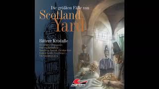 Die größten Fälle von Scotland Yard - Folge 01: Bittere Kristalle (Komplette Folge)