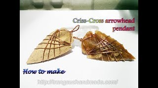 Criss-Cross wire wrapped stone arrowhead pendant  - wire jewelry making 377