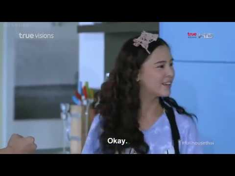 Full House Thai Version Episode 6 Part 2/4 Eng Sub