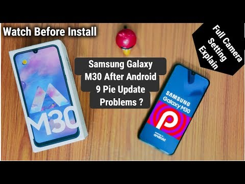Samsung Galaxy M30 After Android 9 Pie Update Problems