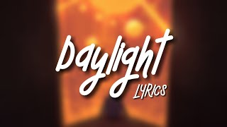 Taylor Swift - Daylight (Lyrics)