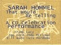 Sarah Hommel Band: That Would Be Telling (2001)