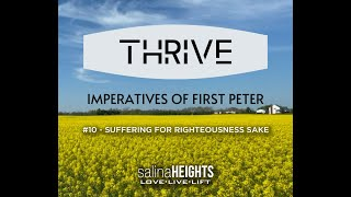 THRIVE - SUFFERING - Message #10 - Aug 09