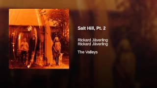Salt Hill, Pt. 2