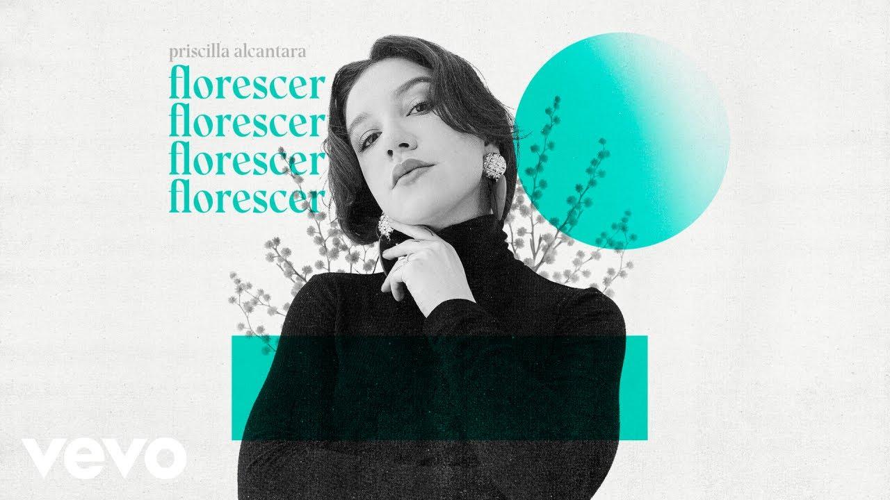 Priscilla Alcantara - Florescer (Ao Vivo)