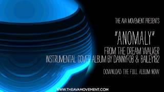 Angels and Airwaves - Anomaly (The Dream walker instrumental cover album)