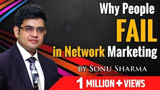 Why people fail in Network Marketing ! for association cont : 7678481813 ! Sonu Sharma