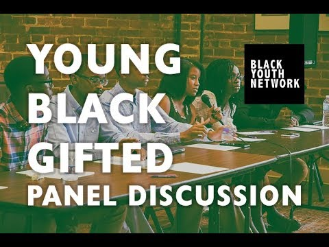 Young, Black & Gifted Panel Discussion