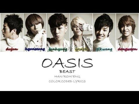 Oasis - BEAST (비스트) [Han/Rom/Eng] Color Coded Lyrics