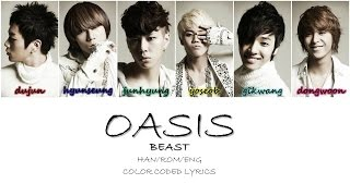 oasis beast 비스트 hanromeng color coded lyrics