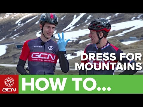 How To Dress For Cycling In The Mountains | GCN Pro Tips