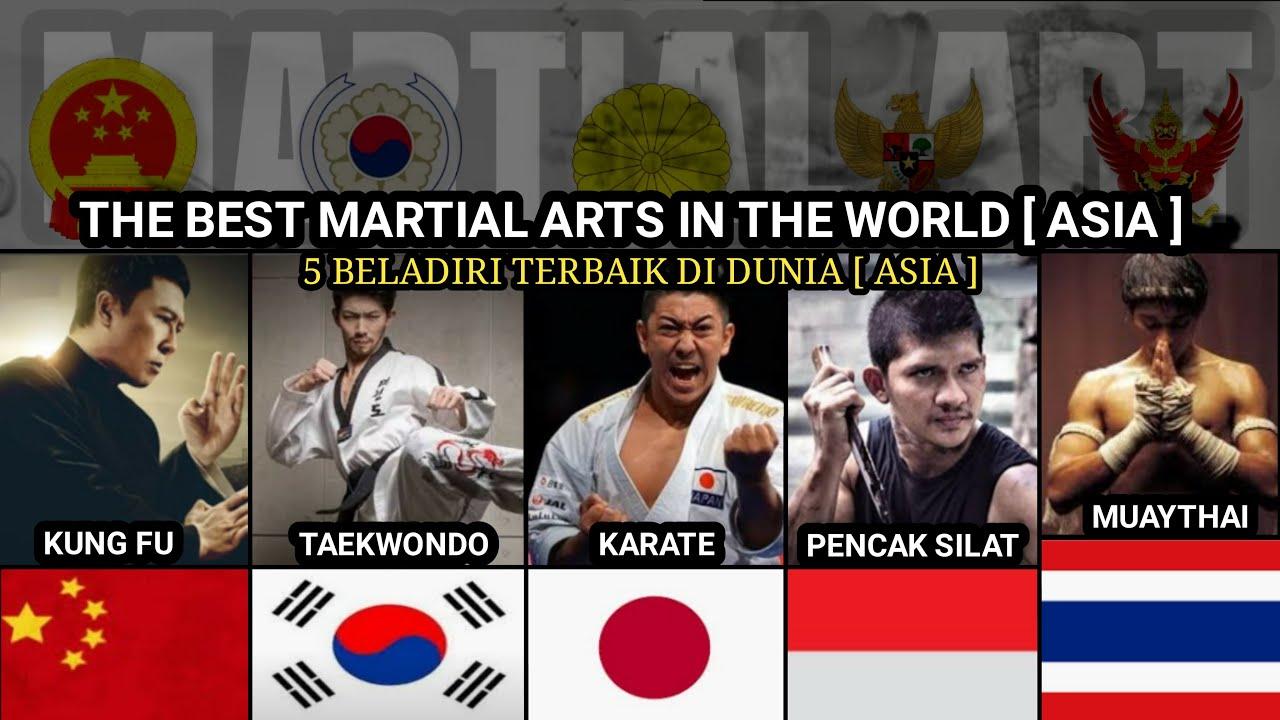 5 OF THE BEST MARTIAL ARTS IN THE WORLD [ ASIA ] // 5 BELADIRI TERBAIK DI DUNIA [ ASIA ]