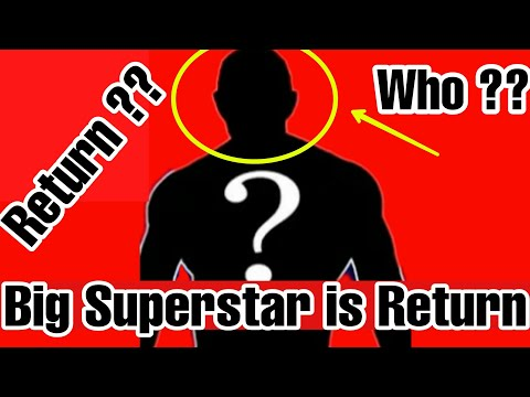 Good News!! Big Superstar is Coming Back in WWE