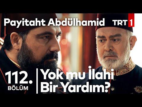 Tahsin Paşa, Yaradana Sığınıyor I Payitaht Abdülhamid 112. Bölüm