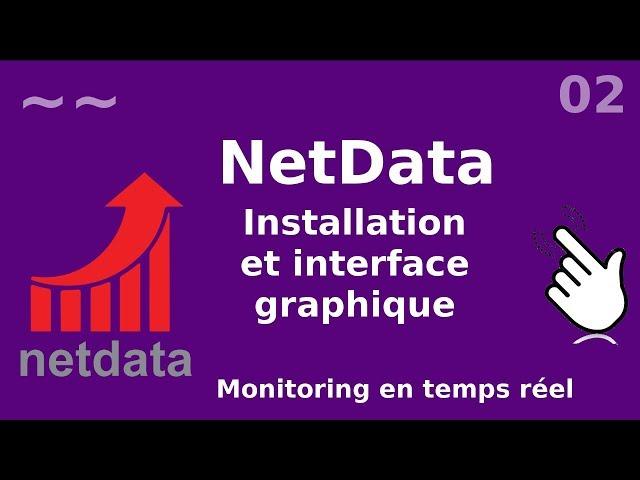 Netdata - 2. Installation et interface graphique