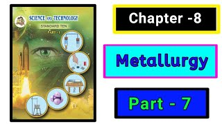 Part-7 ch-8th metallurgy science class 10th new syllabus maharashtra board