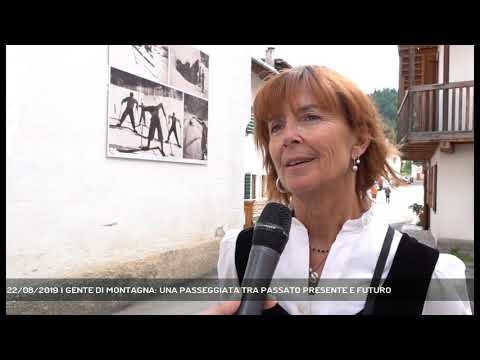 22/08/2019 | GENTE DI MONTAGNA: UNA PASSEGGIATA TR...