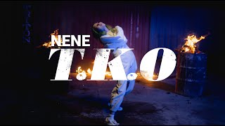 NENE - T.K.O (Official Music Video)