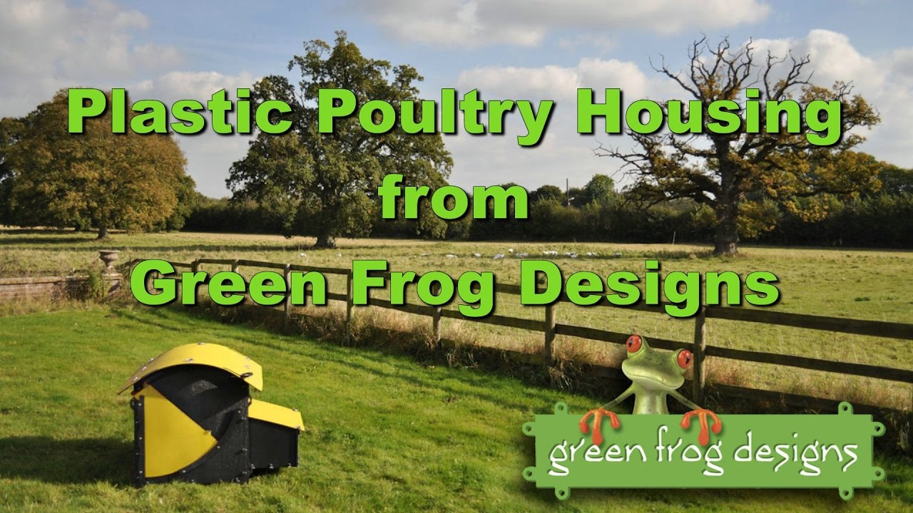Poultry Housing in Recycled Plastic from Green Frog Designs