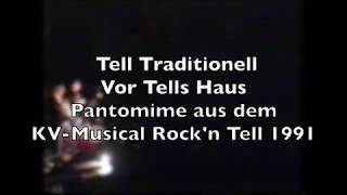 Vor Tells Haus aus Tell Traditionell. Musik: Hanspeter Reimann
