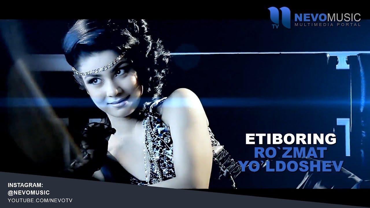 Ro'zmat Yo'ldoshev - Etiboring | Рузмат Ёлдошев - Этиборинг