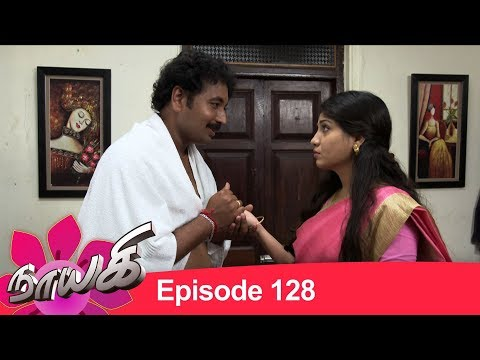 Naayagi Episode 128, 18/07/18 | Nayaki | Nayagi Sun TV Serial