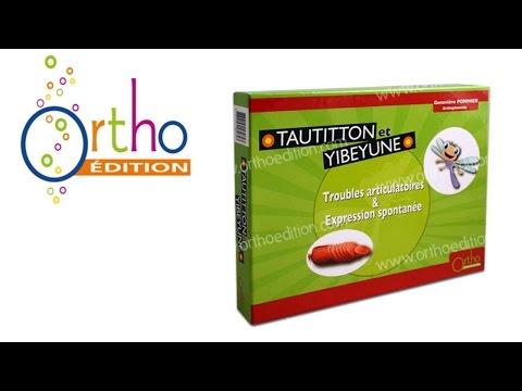 TAUTITTON et YIBEYUNE    Ortho-Edition [Jeux N°69 ]
