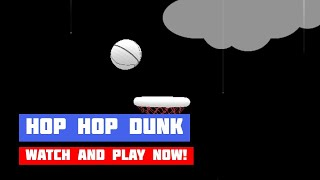 Hop Hop Dunk · Game · Gameplay