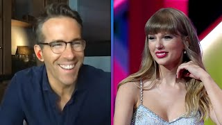 Ryan Reynolds REACTS to Taylor Swift Revealing Daughter Betty's Name in Her Song