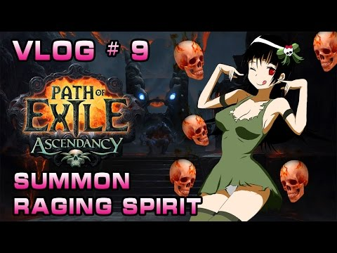 Vlog # 9 | PoE | Witch | Summon Raging Spirit Build | The Ascendancy